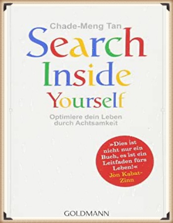 Chade-Meng Tan: Search Inside Yourself