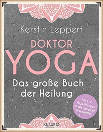 Doktor Yoga- Das große Buch der Heilung