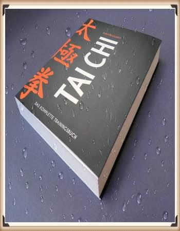 Tai Chi das komplette Trainingsbuch