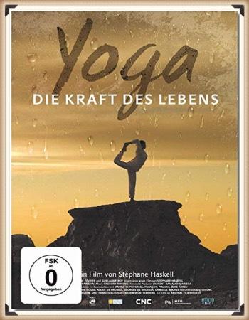 Die Kraft des Lebens, Dokumentation Yoga