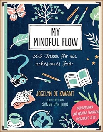 https://achtsamkeit-portal.de/wp-content/uploads/2020/07/My-mindful-flow.jpg